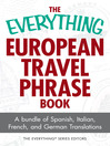 European Travel Phrase Book (eBook): A Bundle of Spanish, Italian, French, and German Translations