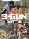 Complete Guide to 3-Gun Competition (eBook)