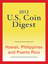 2012 U.S. Coin Digest (eBook): Hawaii, Philippines, Puerto Rico