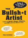 The Bullsh<li>t Artist (eBook): Learn to Bluff, Dupe, Charm, and Bs With the Best of &#39;Em
