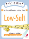 Try-It Diet: Low Salt (eBook): A Two-Week Healthy Eating Plan
