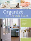 Organize for a Fresh Start (eBook): Embrace Your Next Chapter in Life