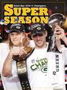 A Super Season (eBook): Green Bay 2010-11 Champions