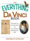 The Everything Da Vinci Book (eBook): Explore the Life and Times of the Ultimate Renaissance Man
