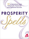Prosperity Spells (eBook): 50 Incantations and Potions for Financial and Personal Success