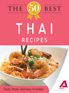 The 50 Best Thai Recipes (eBook): Tasty, Fresh, and Easy to Make!
