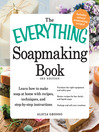 The Everything Soapmaking Book (eBook)