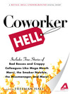 Coworker Hell (eBook): A Retail Hell Underground Digital Short
