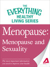 Menopause (eBook): Menopause and Sexuality: The most important information you need to improve your health