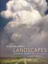 Art Journey America Landscapes (eBook): 89 Painters' Perspectives