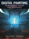 Digital Painting (eBook): 37 Advanced Tricks and Techniques