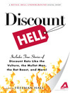 Discount Hell (eBook): A Retail Hell Underground Digital Short