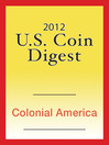 2012 U.S. Coin Digest (eBook): Colonial America