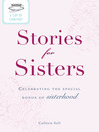 A Cup of Comfort Stories for Sisters (eBook): Celebrating the Special Bonds of Sisterhood