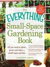 The Everything Small-Space Gardening Book (eBook)