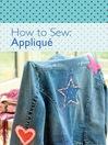 How to Sew--Applique (eBook)