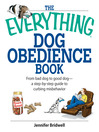 The Everything Dog Obedience Book (eBook): From Bad Dog to Good Dog