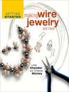 Getting Started Making Wire Jewelry and More (eBook)