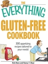 The Everything Gluten-Free Cookbook (eBook): 300 Appetizing Recipes Tailored to Your Needs!