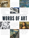 Words of Art (eBook): Inspiring Quotes from the Masters