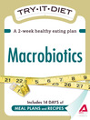 Try-It Diet: Macrobiotics (eBook): A Two-Week Healthy Eating Plan