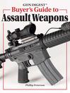 Gun Digest Buyer's Guide to Assault Weapons (eBook)