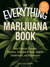 Marijuana Book (eBook): Your Complete Cannabis Resource, Including History, Growing Instructions, and Preparation