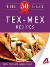 The 50 Best Tex-Mex Recipes (eBook): Tasty, Fresh, and Easy to Make!