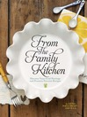 From the Family Kitchen (eBook): Discover Your Food Heritage and Preserve Favorite Recipes