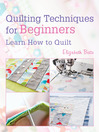 Quilting Techniques for Beginners (eBook): Learn How to Quilt