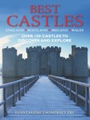 Best Castles (eBook): The Essential Guide for Visiting and Enjoying