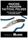 Making a Modern Tactical Folder (eBook): Tips on How to Make a Folding Knife