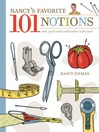 Nancy's Favorite 101 Notions (eBook): Sew, Quilt and Embroider with Ease