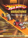 Hot Wheels Variations (eBook): The Ultimate Guide