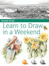 Learn to Draw in a Weekend (eBook)