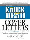 Knock 'em Dead Cover Letters (eBook): Cover Letters and Strategies to Get the Job You Want