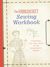 The Workbasket Sewing Workbook (eBook): Planning, Tips and Ideas