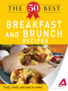 The 50 Best Breakfast and Brunch Recipes (eBook): Tasty, Fresh, and Easy to Make!