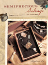 Semiprecious Salvage (eBook): Creating Found Art Jewelry