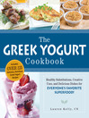 The Greek Yogurt Cookbook (eBook): Includes Over 125 Delicious, Nutritious Greek Yogurt Recipes