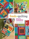 Fresh Quilting (eBook): Fearless Color, Design, and Inspiration