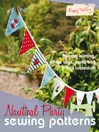 Nautical Party Sewing Patterns (eBook): 4 Beautiful Freehand Machine Embroidery Projects for All Abilities