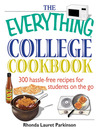 The Everything College Cookbook (eBook): 300 Hassle-free Recipes For Students On The Go