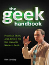 The Geek Handbook (eBook): Practical Skills and Advice for the Likeable Modern Geek