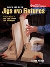 Quick & Easy Jigs and Fixtures (eBook)