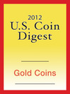 2012 U.S. Coin Digest (eBook): Gold Coins