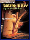 Cutting-Edge Table Saw Tips & Tricks (eBook)