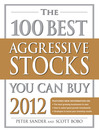The 100 Best Aggressive Stocks You Can Buy 2012 (eBook)