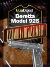Gun Digest Beretta 92S Assembly/Disassembly Instructions (eBook)