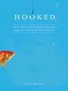 Hooked (eBook): Write Fiction That Grabs Readers at Page One & Never Lets Them Go